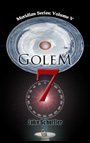 Golem 7 Time Travel Adventure
